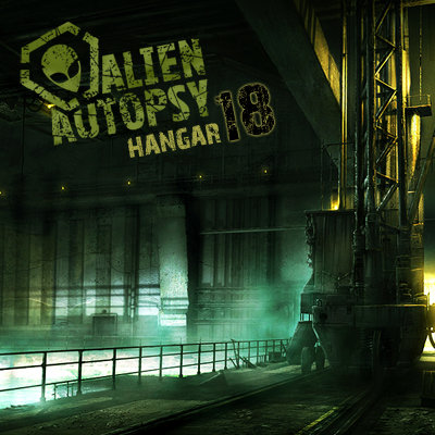 Alien Autopsy - Hangar 18