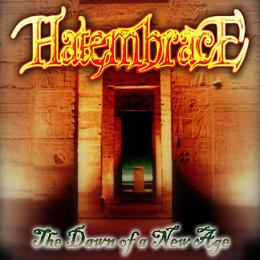 Hate Embrace - The Dawn of a New Age