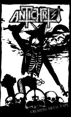 Antichrist - Crushing Metal Tape