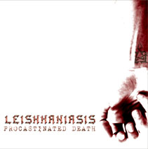 Leishmaniasis - Procastinated Death