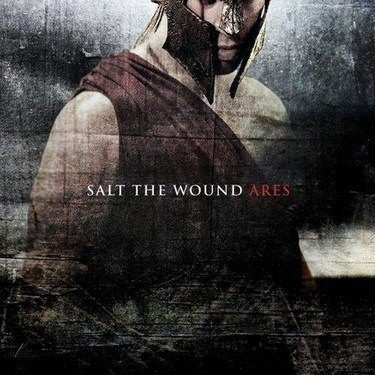 Salt the Wound - Ares