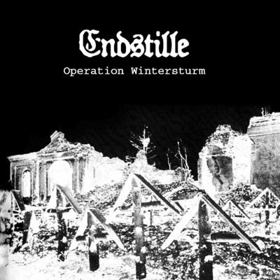 Endstille - Operation Wintersturm