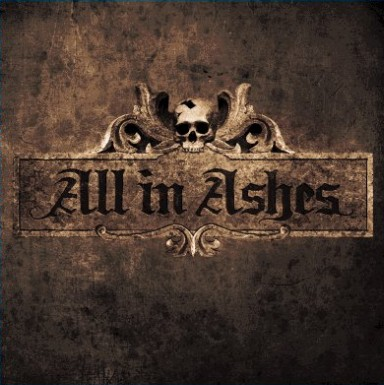 All in Ashes - The Beginning of the End