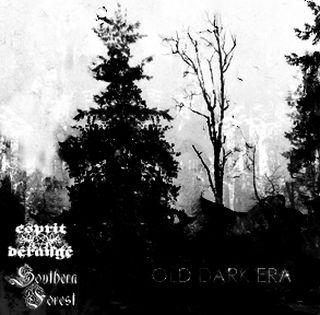 Southern Forest / Esprit Dérangé - Old Dark Era