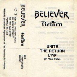 Believer - The Return