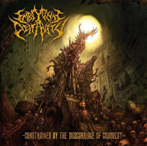 Embryonic Depravity - Constrained by the Miscarriage of Conquest