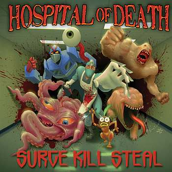 Hospital of Death - Surge Kill Steal