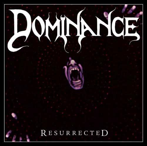 Dominance - Resurrected