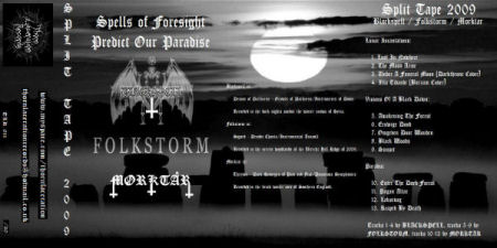 Mørktår / Blackspell / Folkstorm - Spells of Foresight Predict Our Paradise