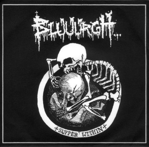 Bluuurgh... - Suffer Within