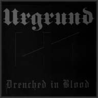 Urgrund - Drenched in Blood