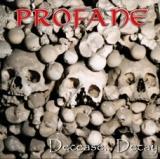 Profane - Decease...Decay