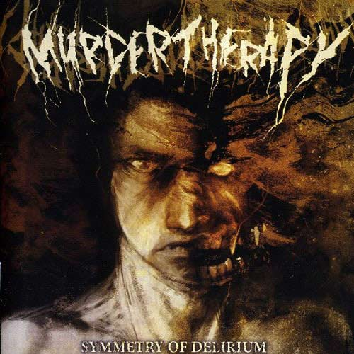 Murder Therapy - Symmetry of Delirium