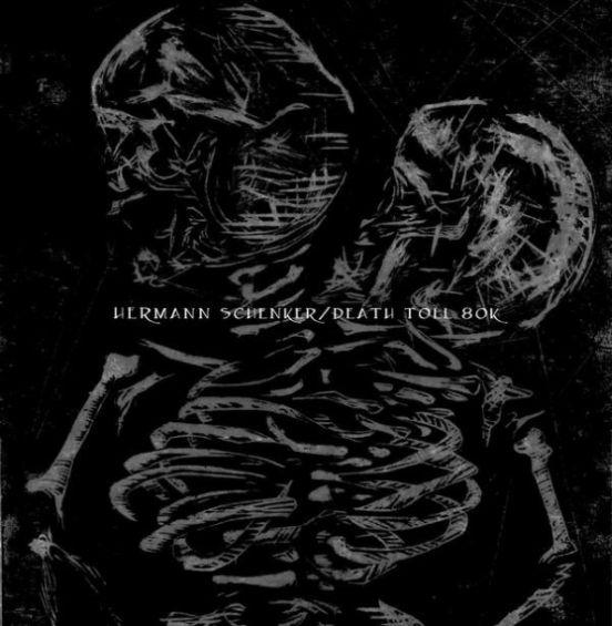 Death Toll 80k - Hermann Schenker / Death Toll 80k