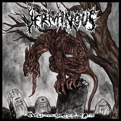 Verminous - Smell the Birth of Death