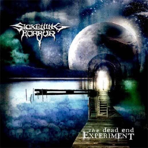 Sickening Horror - The Dead End Experiment