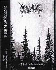 Setherial - A Hail to the Faceless Angels
