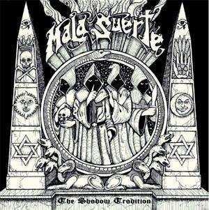 Mala Suerte - The Shadow Tradition