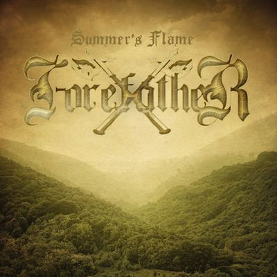 Forefather - Summer's Flame