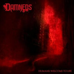 Damneds - Humans: Welcome to Life