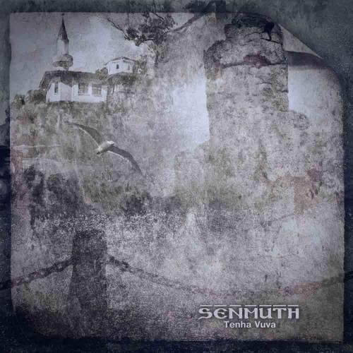 Senmuth - Tenha Vuva
