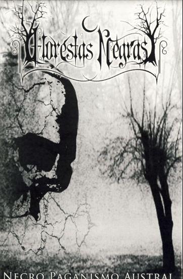 Florestas Negras - Necro Paganismo Austral