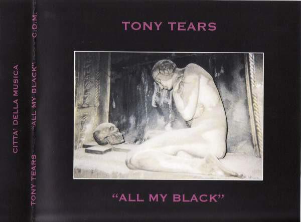Tony Tears - All My Black