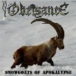 Obeisance - Snowgoats of Apokalypse