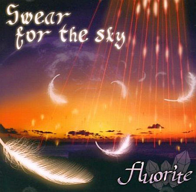 Fluorite - Swear for the Sky