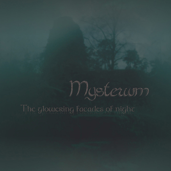 Mysterium - The Glowering Facades of Night