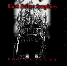 Black Palace Symphony - For Century