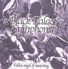 Black Palace Symphony - Fallen Angel of Mourning