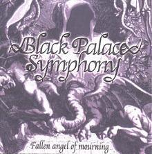 Black Palace Symphony - Fallen Angel of Mourning