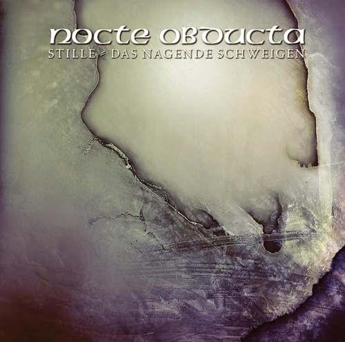 Nocte Obducta - Stille - Das nagende Schweigen