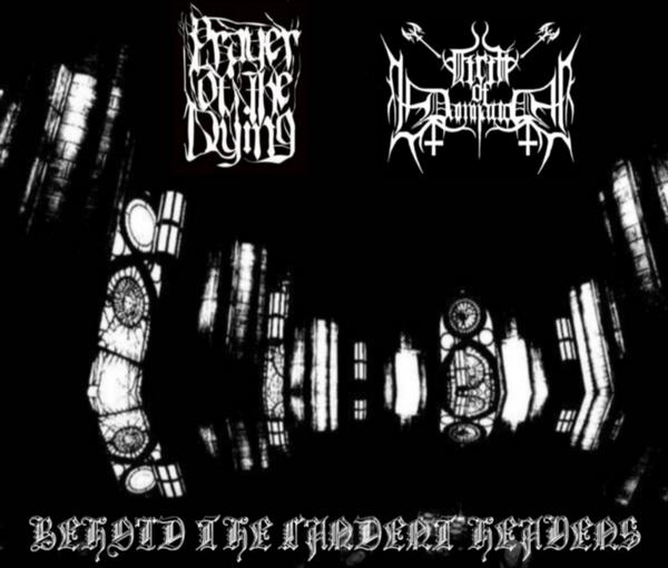 Firth of Damnation / Prayer of the Dying - Behold the Candent Heavens