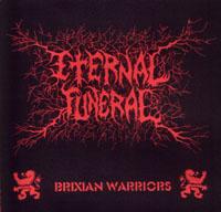 Eternal Funeral - Brixian Warriors