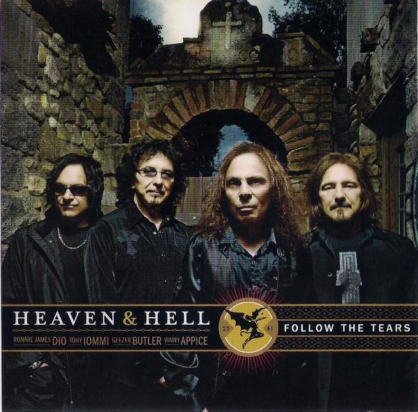Heaven & Hell - Follow the Tears