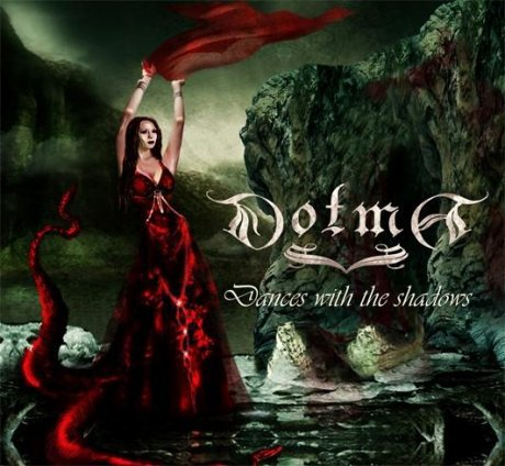 Dotma - Dances with the Shadows