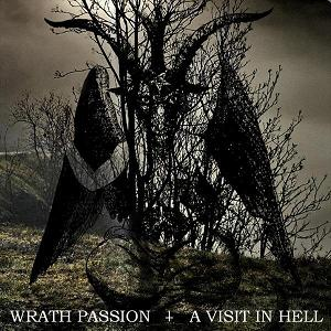 Wrath Passion - A Visit in Hell