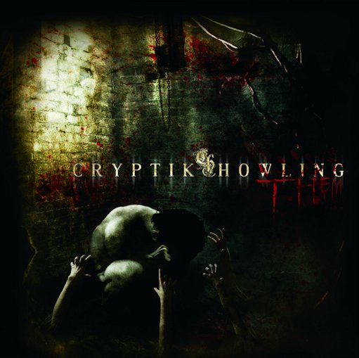 Cryptik Howling - Them