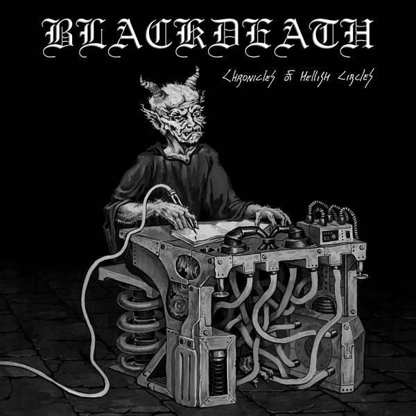 Blackdeath - Chronicles of Hellish Circles