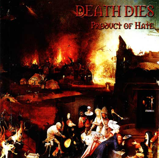 Death Dies - Product of Hate