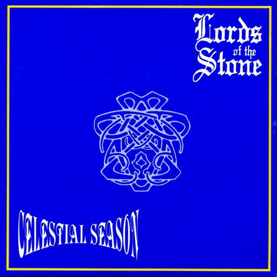 Celestial Season / Lords of the Stone - Fire in the Winter / Above Azure Oceans