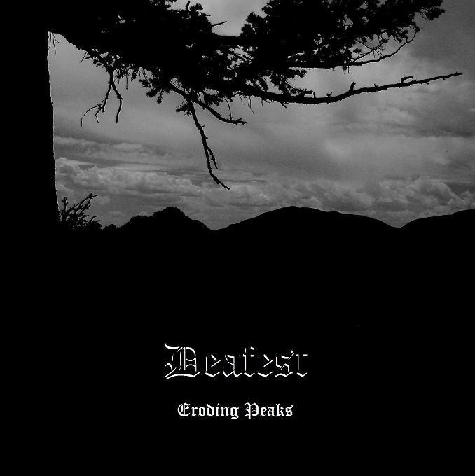 Deafest - Eroding Peaks
