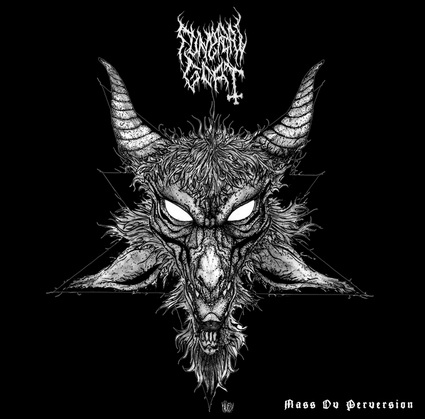 Funeral Goat - Mass ov Perversion