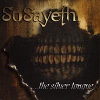 SoSayeth - ...the Silver Tongue
