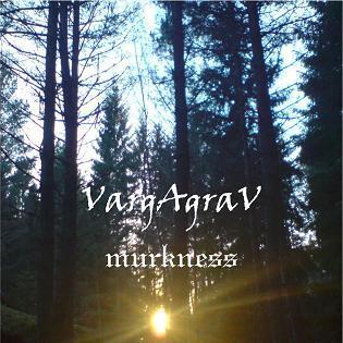 Vargagrav - Murkness