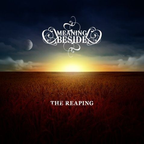 Meaning Beside - The Reaping