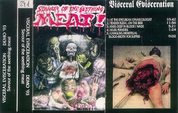Visceral Evisceration - Savour of the Seething Meat
