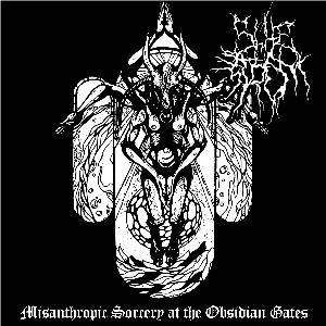 Shitestrom - Misanthropic Sorcery at the Obsidian Gates